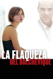 La flaqueza del bolchevique (2003)