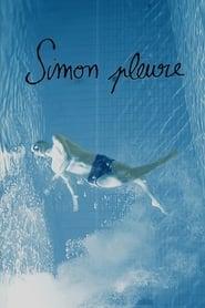 Simon Cries (2018)