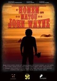مشاهدة فيلم O Homem que Matou John Wayne مترجم