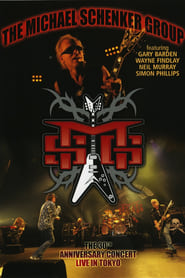 The Michael Schenker Group: The 30th Anniversary Concert – Live in Tokyo (2010)