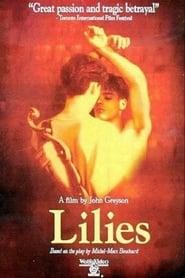 Lilies – Theater der Leidenschaft (1996)