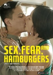 Sex, Fear, and Hamburgers