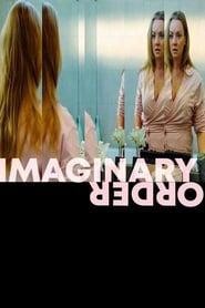 Imaginary Order (2019)