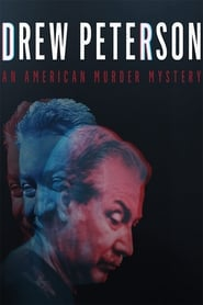Drew Peterson: An American Murder Mystery (2017)