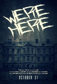 We're Here (2017)