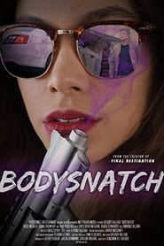 Bodysnatch (2018) Full Movie Watch Online