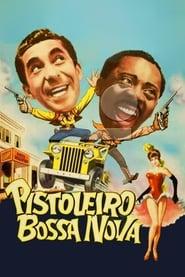Pistoleiro Bossa Nova 1959