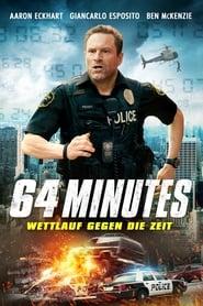 64 Minutes – Wettlauf gegen die Zeit [2019]