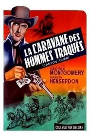 LA CARAVANE DES HOMMES TRAQUÉS GRATUITEMENT