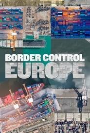 Border Control: Europe 2020