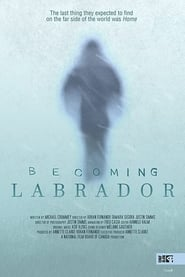 Becoming Labrador (2019)