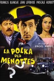La Polka des Menottes (1957)