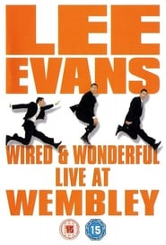 Lee Evans: Wired and Wonderful (2002)