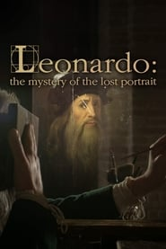 Poster Leonardo: The Mystery of the Lost Portrait 2018