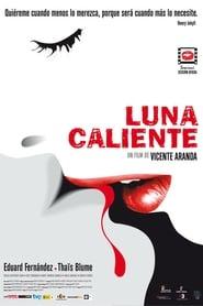 Luna caliente (2009)
