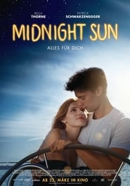 Midnight Sun – Alles für dich (2018)