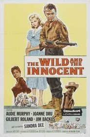 The Wild and the Innocent plakat