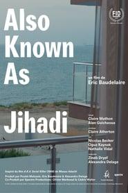 مشاهدة فيلم Also Known as Jihadi مترجم