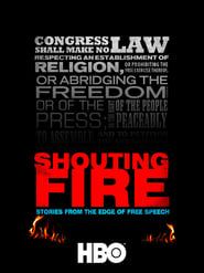 Shouting Fire: Stories from the Edge of Free Speech