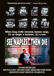 See Naples... Then Die 2008