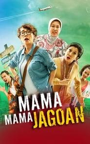 Mama-Mama Jagoan (2018)