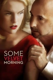 Watch Some Velvet Morning (2013) Fmovies