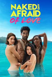 Naked and Afraid of Love Season 1 Episode 10