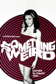 Something Weird (1967)