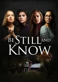 Be Still And Know [2019]