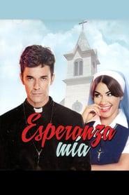 مشاهدة مسلسل Esperanza Mia مترجم أون لاين بجودة عالية