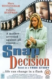 Snap Decision (2001) Watch Online Free