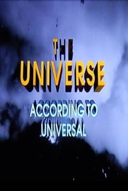 The Universe According to Universal