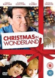 Film Online: Crăciun în Țara Minunilor – Christmas in Wonderland (2007), film online subtitrat în Română