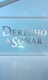 Derecho a soñar (2019)