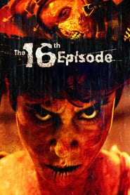 The 16th Episode – Legendado