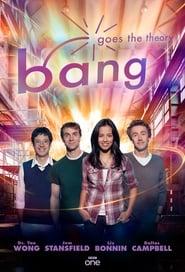 Bang Goes the Theory 2009