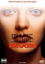 Mute Witness - Stumme Zeugin
