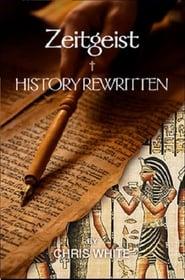 Zeitgeist, History Rewritten (2011)