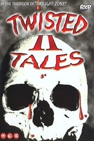 Twisted Tales 2 (2000)