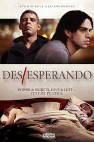 Des/Esperando 2010