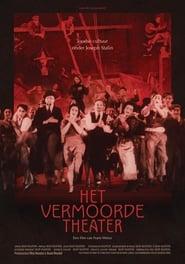 Het Vermoorde Theater (2019)