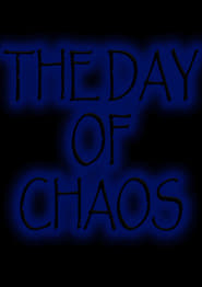 The Day of Chaos (2019)