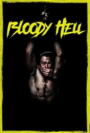 Bloody Hell (2020) Watch Online Free