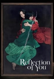 Reflection of You 2021