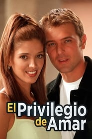El Privilegio de Amar saison 01 episode 01