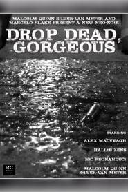 مشاهدة فيلم Drop Dead, Gorgeous مترجم