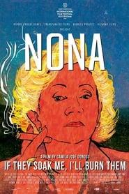 Regardez Nona. If they soak me, I'll burn them Online HD Française (2019)