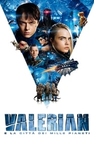 Guarda Valerian e la città dei mille pianeti Streaming su CasaCinema
