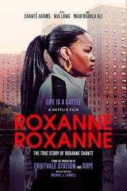 Roxanne, Roxanne (2018), Online Subtitrat