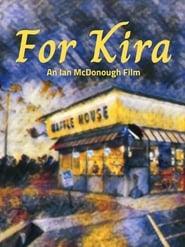 For Kira